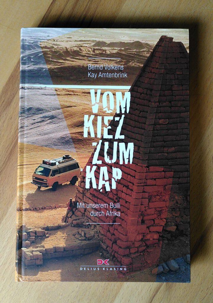 Bernd Volkens - Kay Amtenbrink - Vom Kiez zum Kap