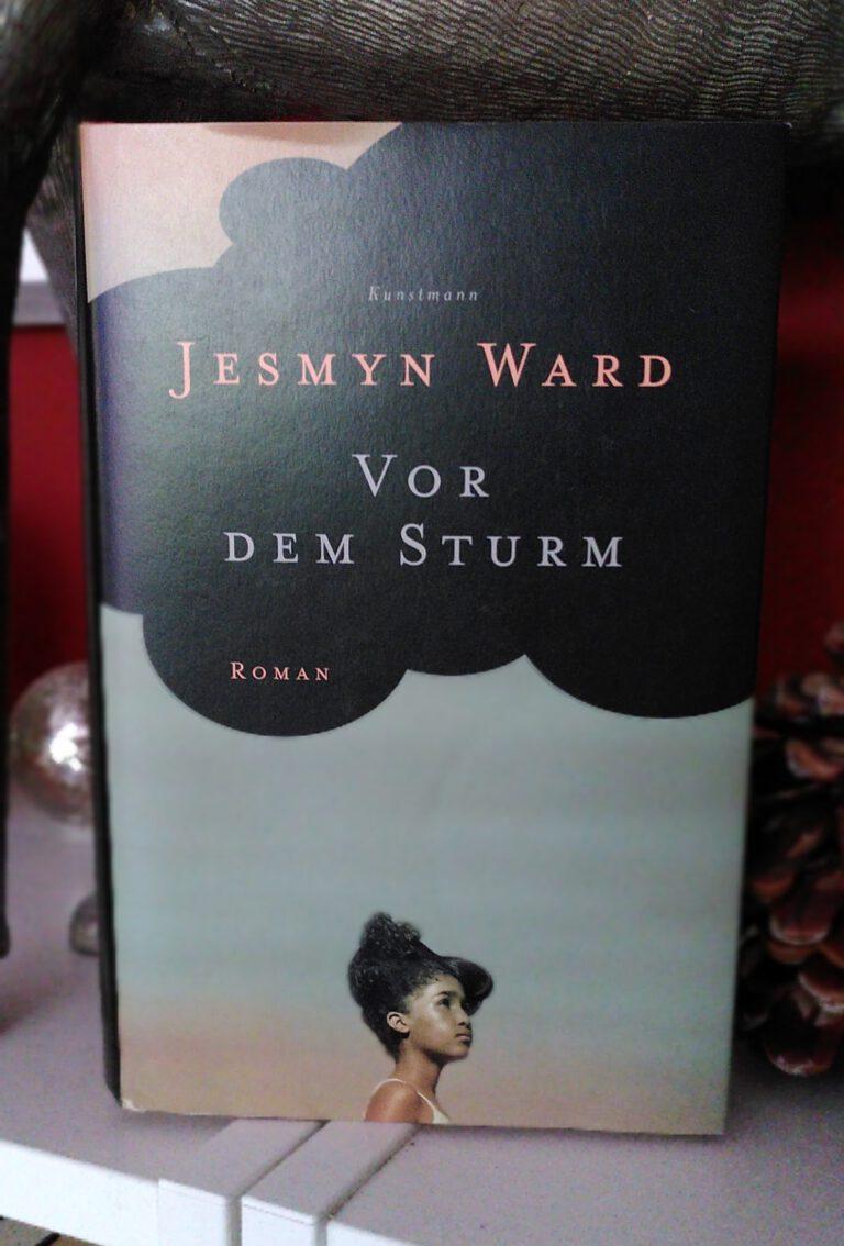 Jesmyn Ward - Vor dem Sturm