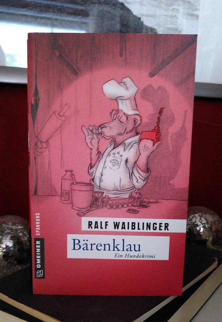 Ralf Waiblinger - Bärenklau - Bösenschreck ermittelt