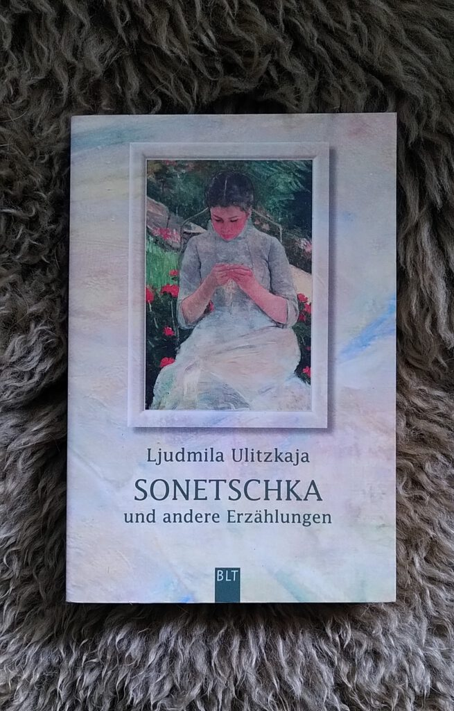 Ljudmila Ulitzkaja - Sonetzschka