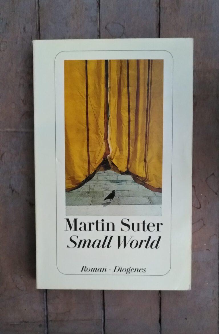 Martin Suter - Small World - Alzheimer