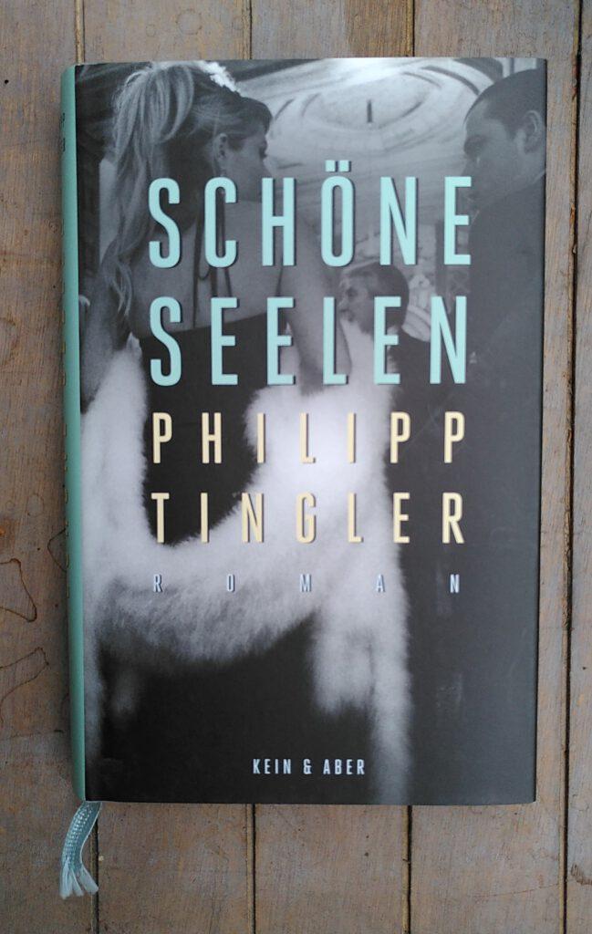 Philipp Tingler - Schöne Seelen