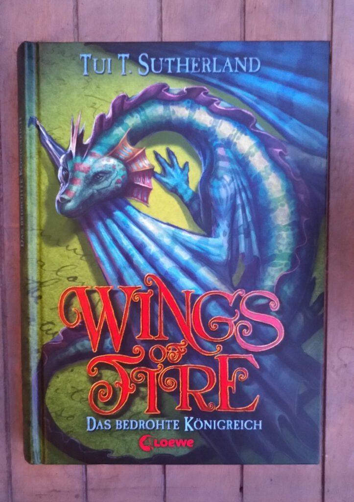 Tui T. Sutherland - Wings of Fire - Das bedrohte Königreich - Drachlinge