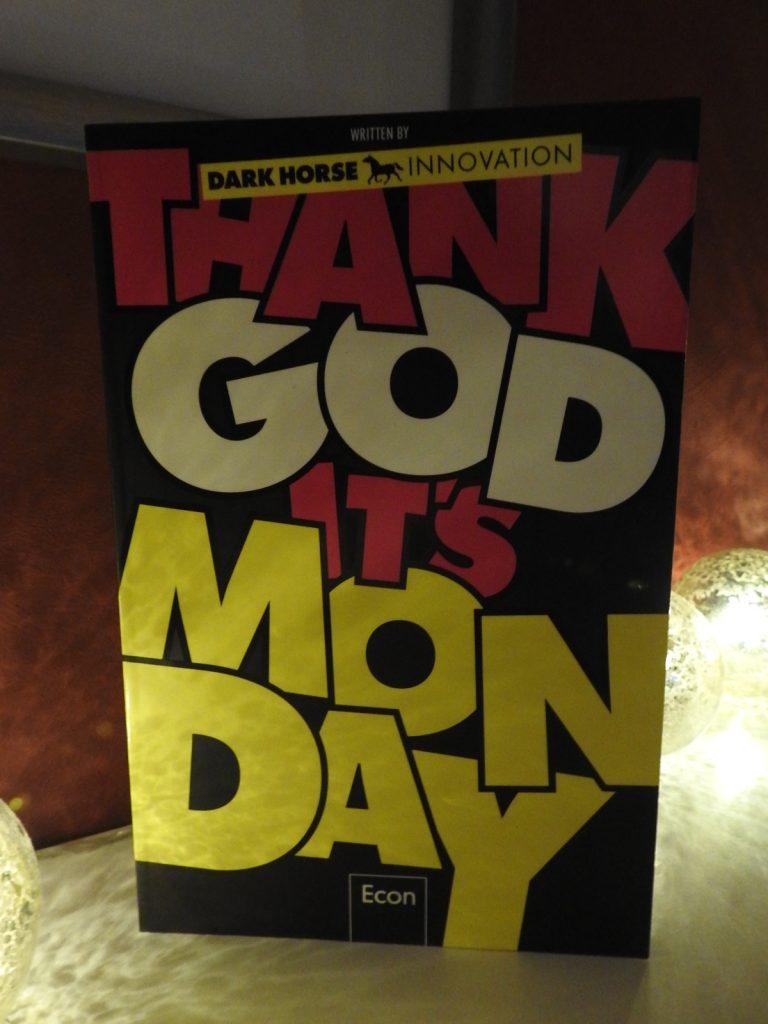 Dark Horse Innovation - Thank God it´s Monday