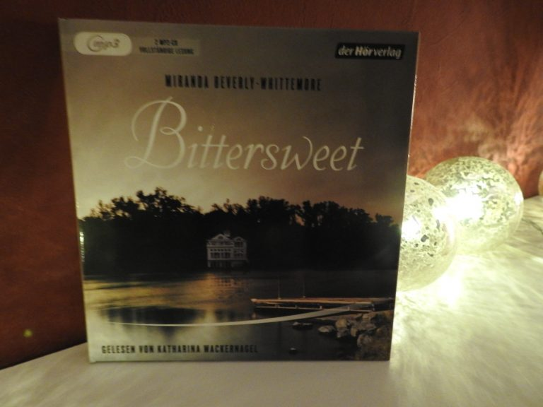 Miranda Beverly-Whittemore - Bittersweet - Hörbuch