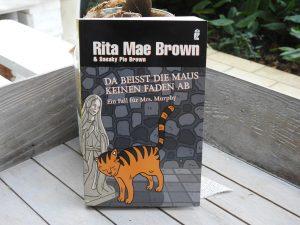 Rita Mae Brown - Da beißt die Maus kein Faden ab
