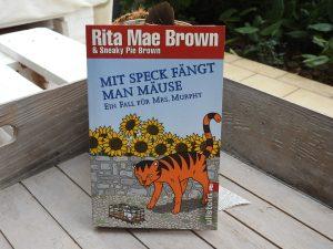 Rita Mae Brown - Mit Speck fängt man Mäuse