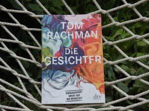 Tom Rachman - Die Gesichter