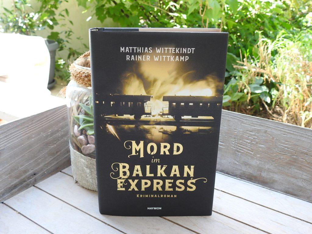 Matthias Wittekindt & Rainer Wittkamp - Mord im Balkan Express