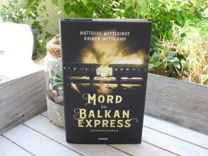 Matthias Wittekindt & Rainer Wittkamp- Mord im Balkanexpress