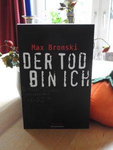 Max Bronski - Der Tod bin ich