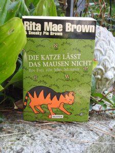 Rita Mae Brown - Die Katze lässt das Mausen nicht