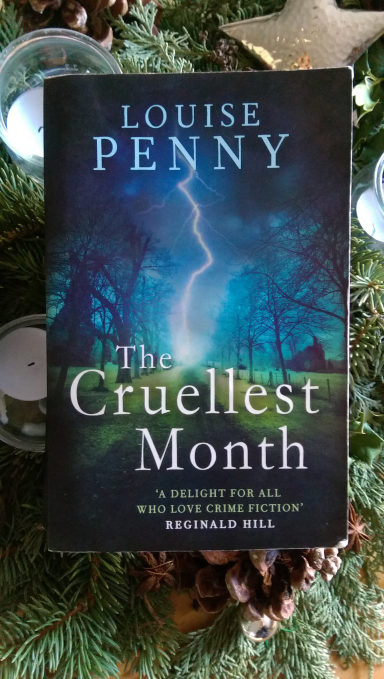 Luise Penny – The cruellest Month