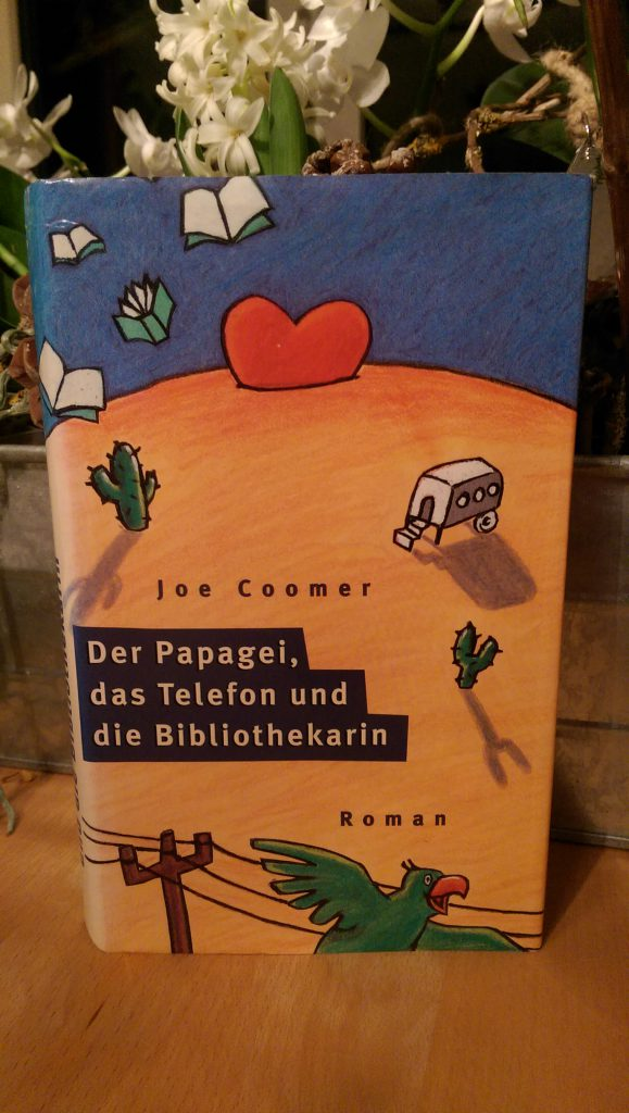 Joe Coomer - Der Papagei, das Telefon und die Bibliothekarin