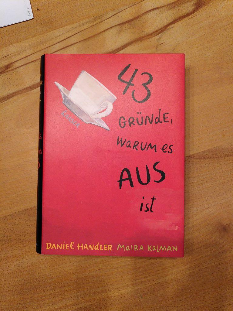 Daniel Handler – 43 Gründe warum es aus ist