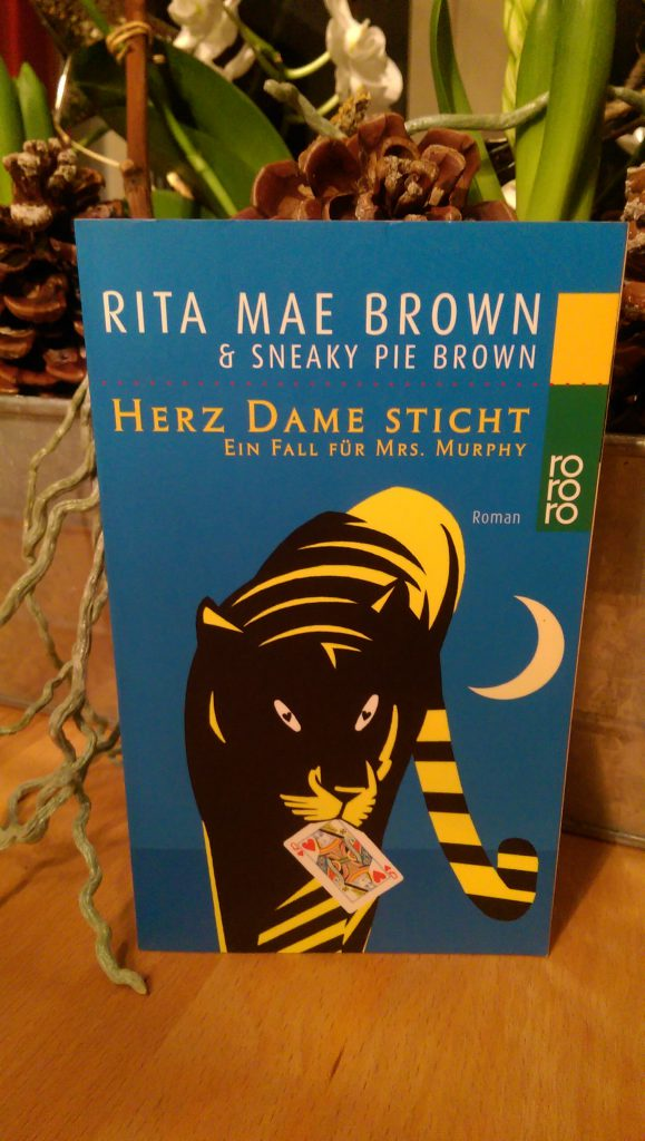 Rita Mae Brown & Sneaky Pie Brown – Herz Dame sticht