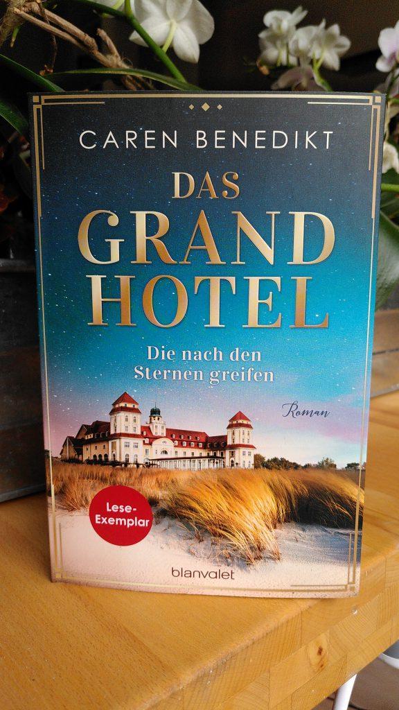 Caren Benedikt - Das Grand Hotel