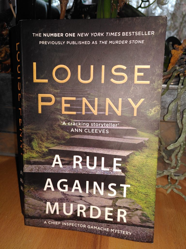 Luise Penny - A rule against murder