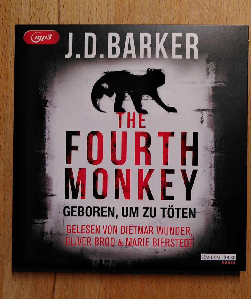 J. D. Barker - The Fourth Monkey Hörbuch