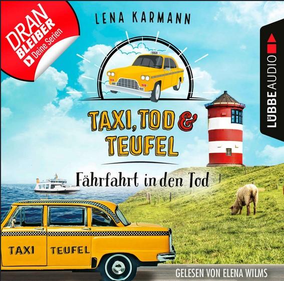 Lena Karmann - Taxi, Tod und Teufel