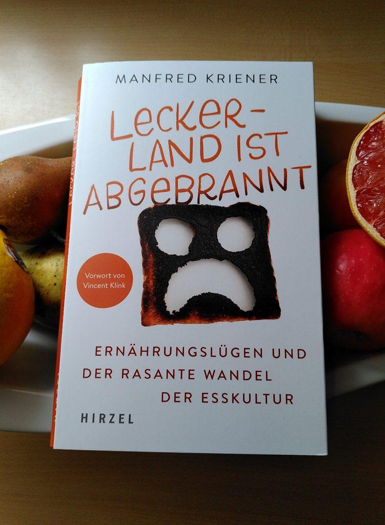 Manfred Kriener - Leckerland ist abgebrannt