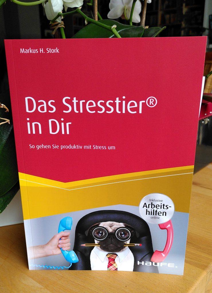 Markus H. Stork - Das Stresstier in Dir