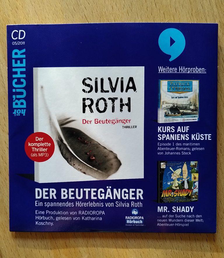 Silvia Roth - Der Beutegänger