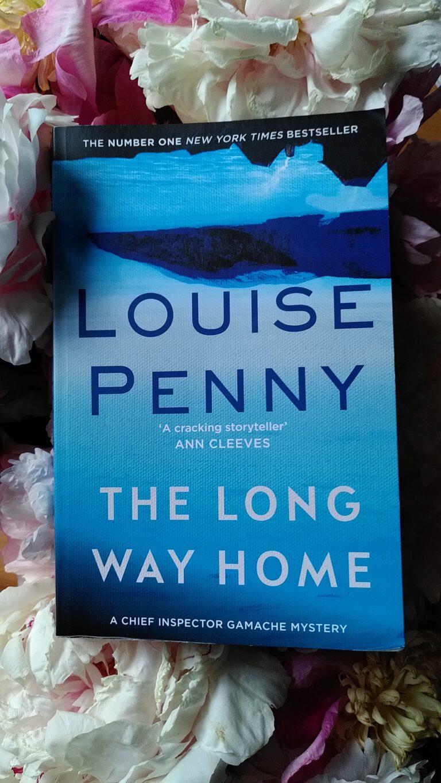 Louise Penny - The long way home - Clara auf der Suche nach Peter