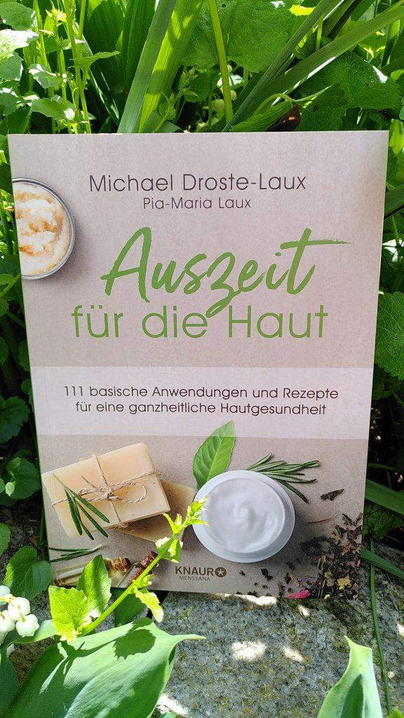 Michael Droste-Laux - Auszeit für die Haut