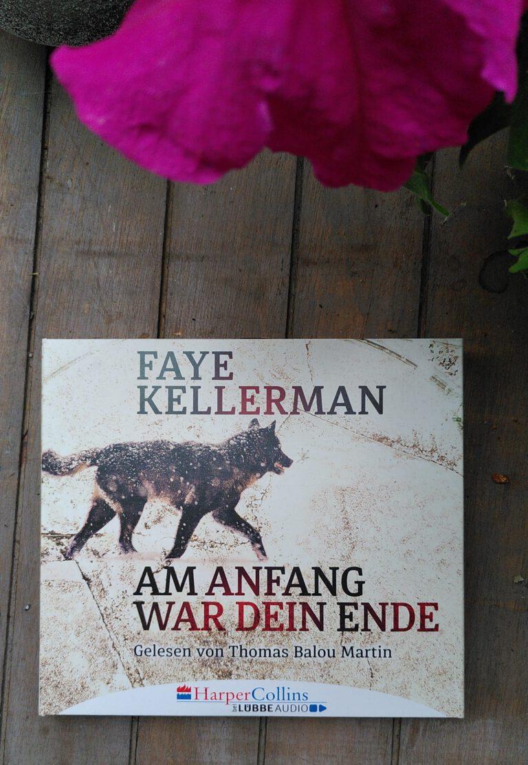 Faye Kellerman - Am Anfang war dein Ende - Detective Peter Deckers 24. Fall