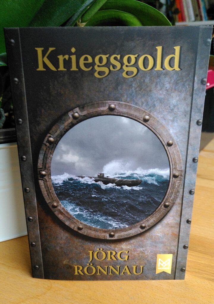 Jörg Rönnau - Kriegsgold - Auf der Suche nach dem vermissten Gold