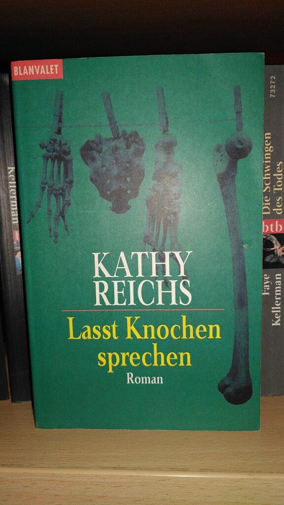 Kathy Reichs - Lasst Knochen spreichen