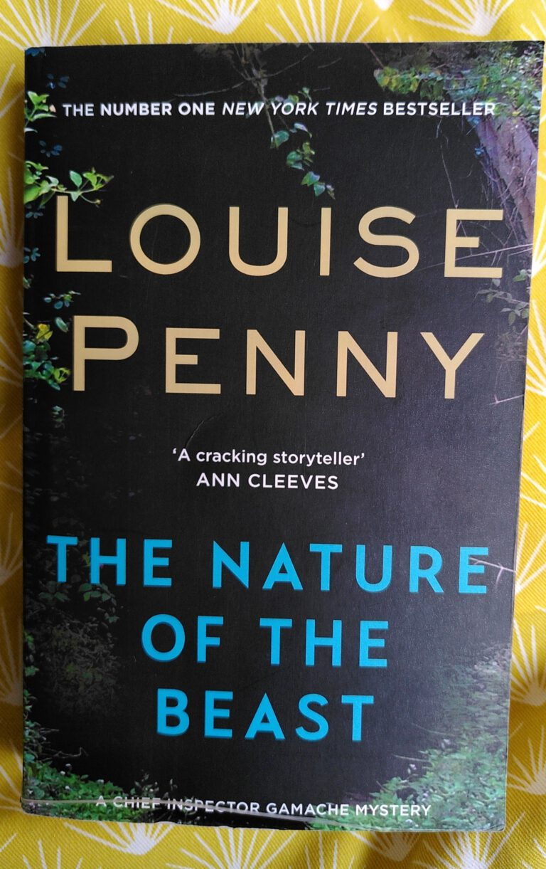Louise Penny - The nature of the beast