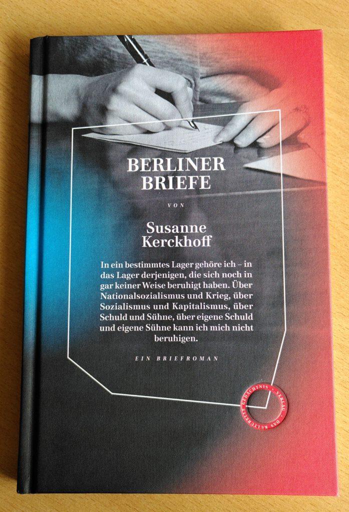 Susanne Kerckhoff - Berliner Briefe
