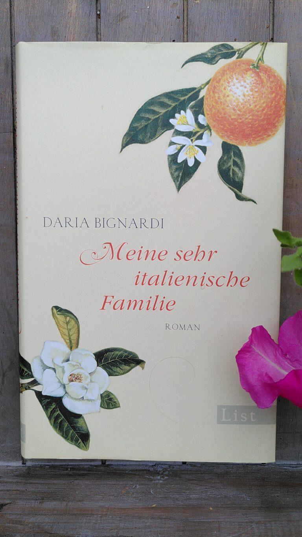 Daria Bignardi - Meine sehr italienische Familie
