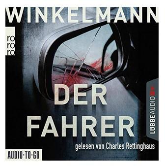Andreas Winkelmann - Der Fahrer - Jens Kerner ermittelt wieder