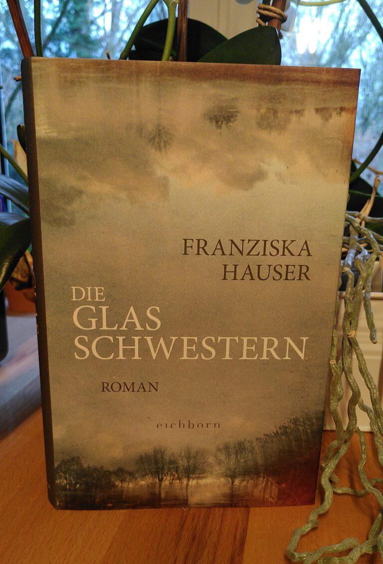 Franziska Hauser - Die Glasschwestern - Dunja und Saphie