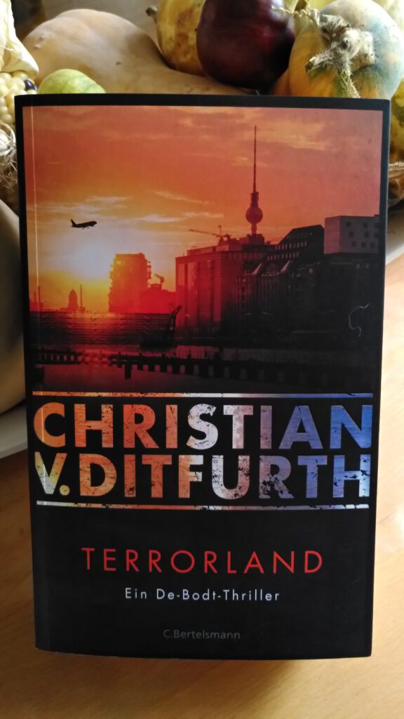 Christian v. Ditfurth - Terrorland - Ein De Bodt Thriller