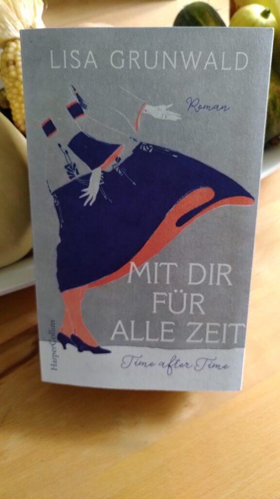 Lisa Grunwald - Mit dir für alle Zeit - Time after Time