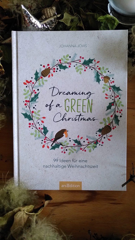 Johanna Jovis - Dreaming of a GREEN Christmas - nachhaltige Weihnachtszeit