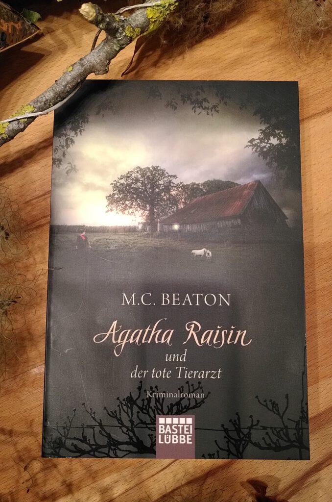 M. C. Beaton - Agatha Raisin und der tote Tierarzt