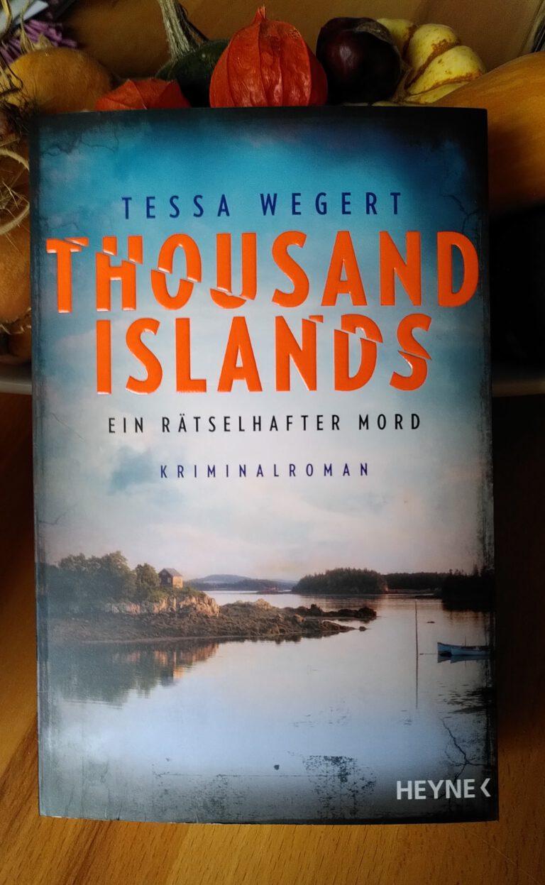 Tessa Wegert - Thousand Islands