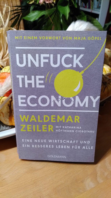 Waldemar Zeiler - Unfuck the economy - Wer wird der Gewinner