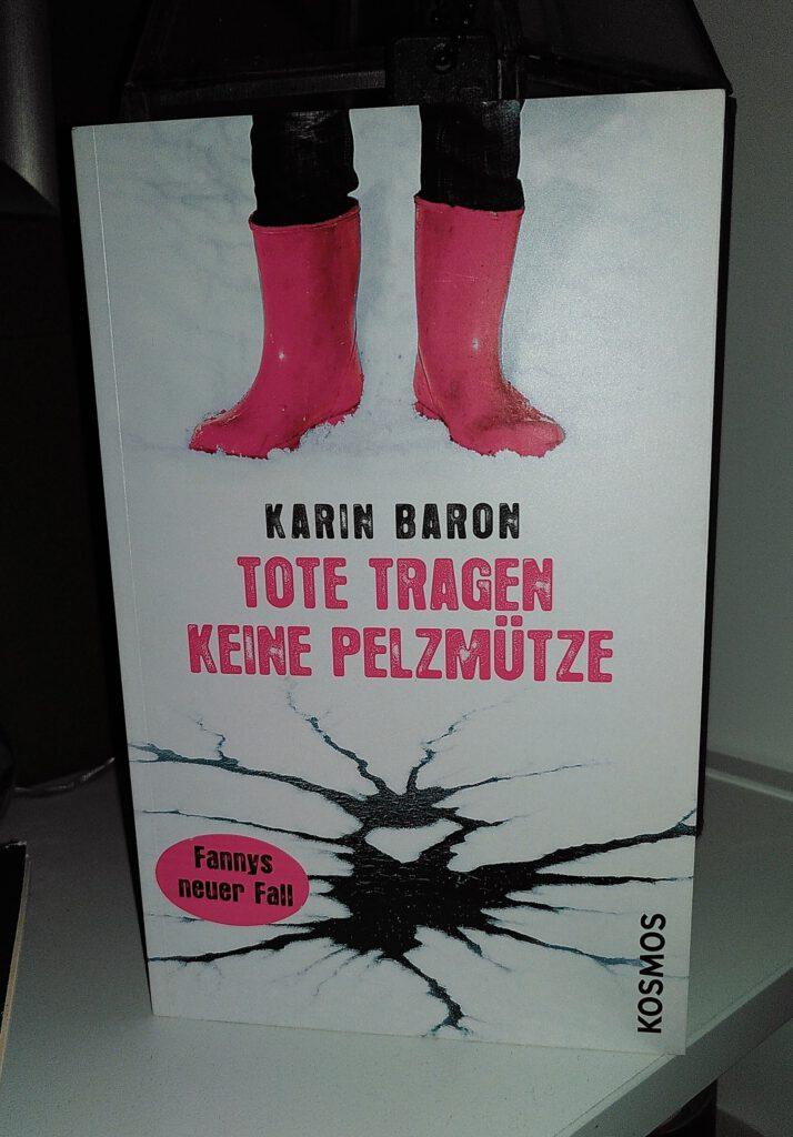 Karin Baron - Tote tragen keine Pelzmütze - Ein Babyphone....