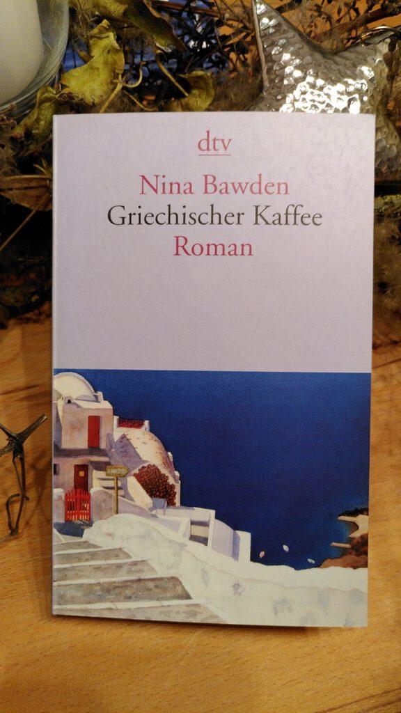 Nina Bawden - Griechischer Kaffee