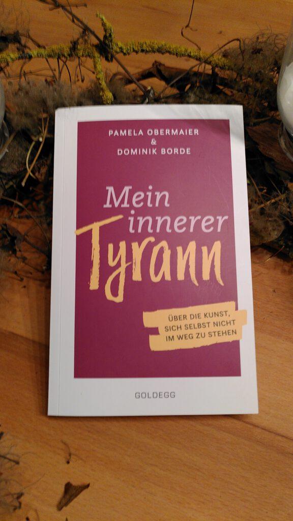 Pamela Obermaier - Mein innerer Tyrann