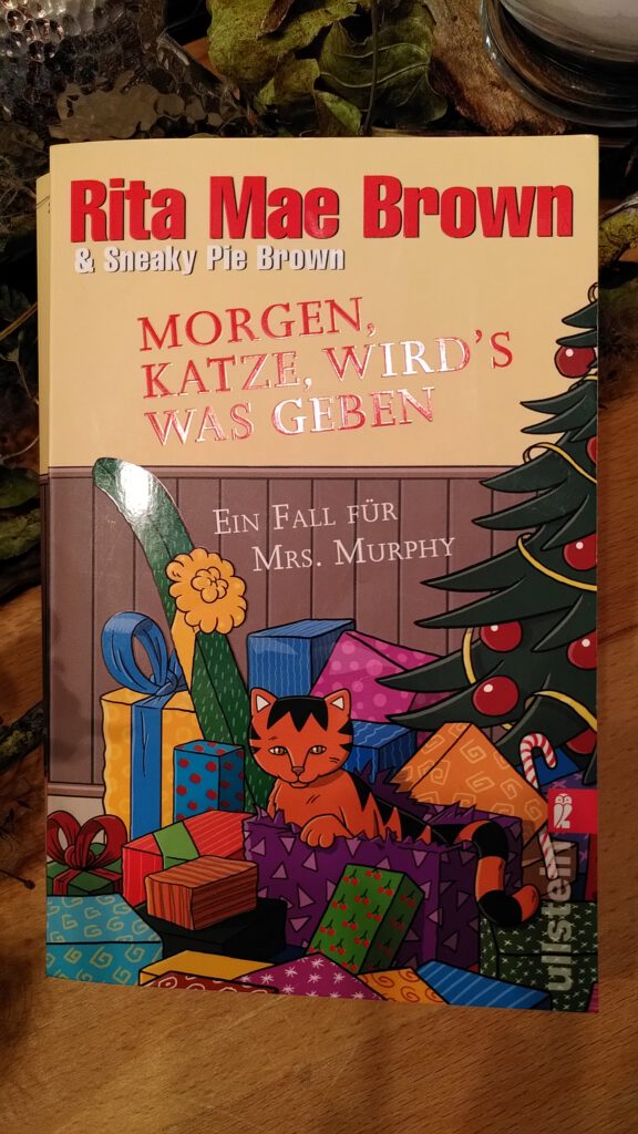 Rita Mae Brown - Morgen, Katze, Wirds was geben - Schnee in Virginia