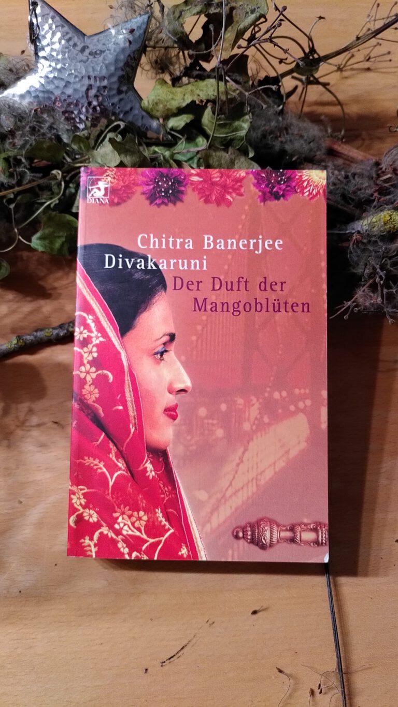 Chitra Baerjee Divakaruni - Der Duft der Mangoblüten