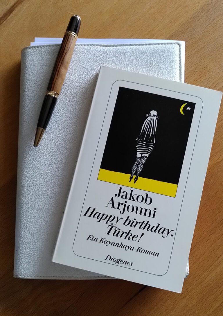 Jakob Arjouni - Happy Birthday, Türke - Kayankaya ermittelt