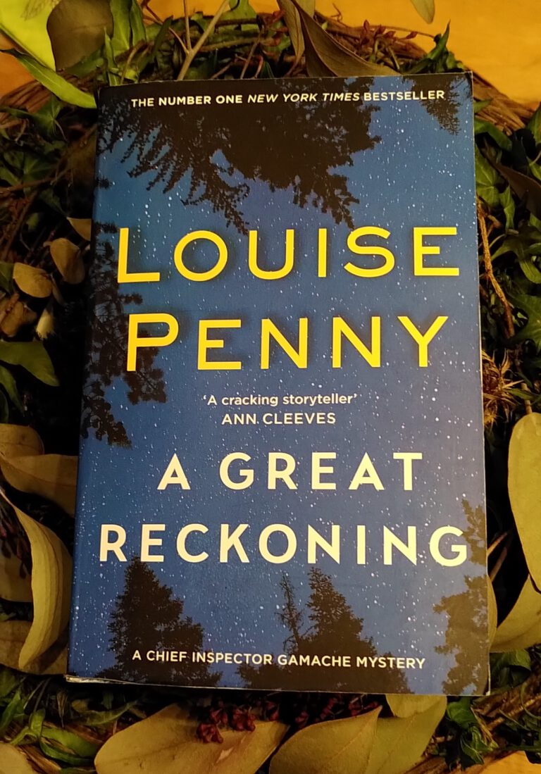 Louise Penny - A Great Reckoning - Die Abrechnung